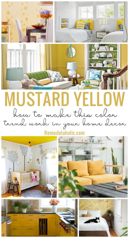 How To Make Mustard Yellow Work In Your Home Decor Remodelaholic