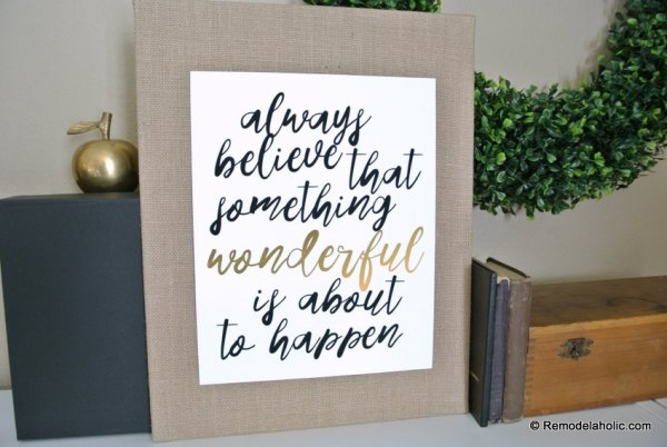 Printable Quote, Always Believe That Something Wonderful Is About To Happen #remodelaholic (2)