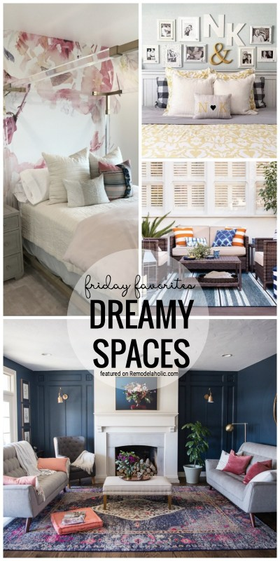 We Are All About These Dreamy Spaces For Friday Favorites This Week. See Them All Featured On Remodelaholic.com