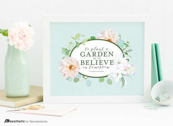 Floral Wall Art Printable, Audrey Hepburn Quote, To Plant A Garden Is To Believe In Tomorrow, AD Aesthetic For Remodelaholic