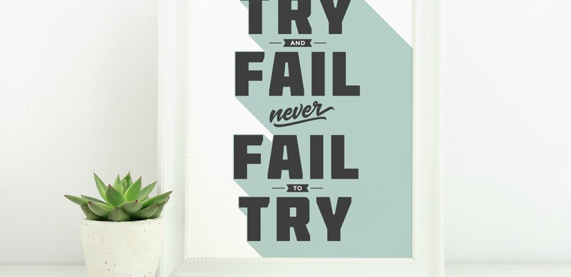 Free Motivational Printable: Never Fail to Try