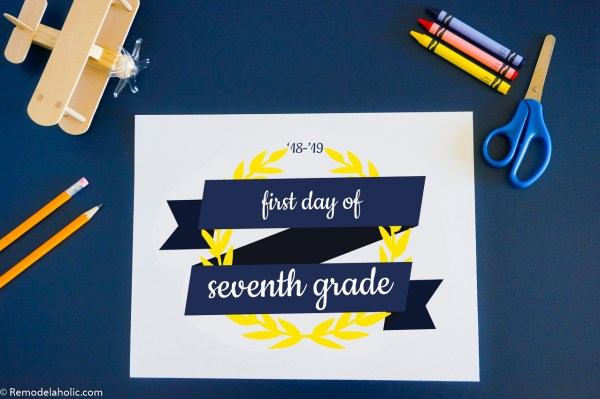 Printable First Day Of School Signs For Photos K 12 2018 2019 School Year #remodelaholic (2)