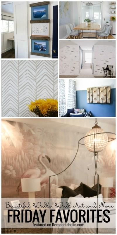 Friday Favorites: Beautiful Walls, Wall Art and More
