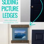 Easy Diy Sliding Picture Ledge Shelves For Simple Art Gallery Wall #remodelaholic
