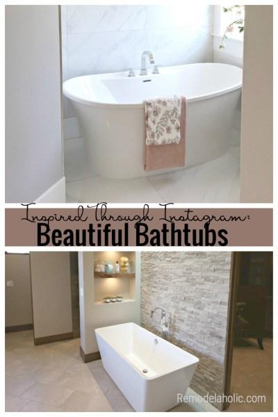 Remodelaholic Inspired Through Instagram Beautiful Bathtubs
