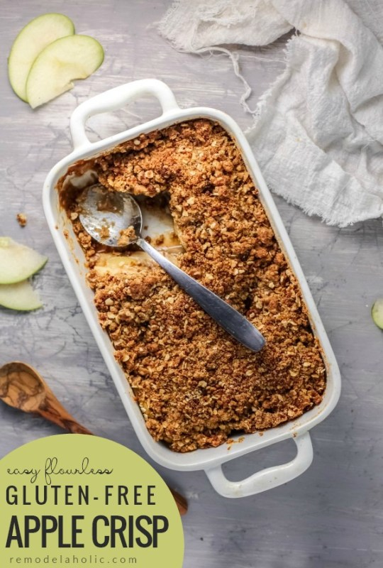 Easy Gluten Free Apple Crisp Recipe With A Flourless Oat Crumble #remodelaholic