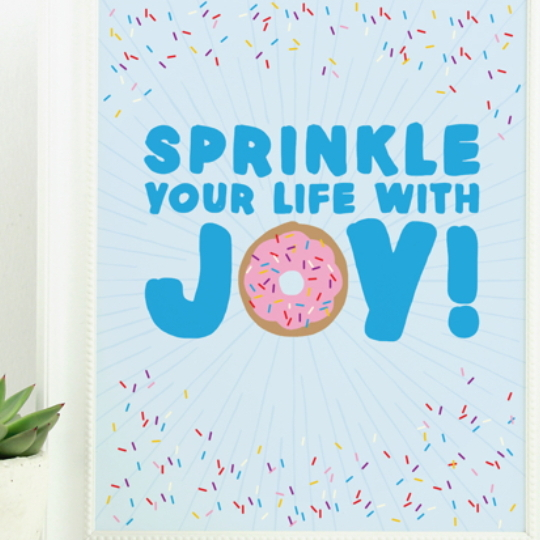 Free Donut Printable, Blue Background With Sprinkles, Wording SPrinkle Your Life With Joy And Pink Donut As The O