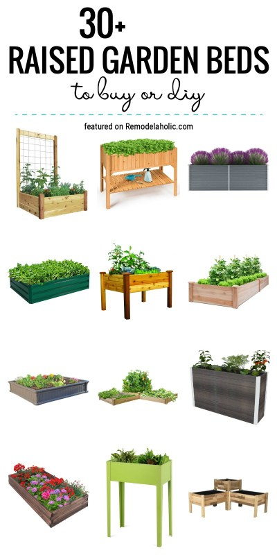 30+ Raised Garden Beds To Buy Or DIY Featured On Remodelaholic.com