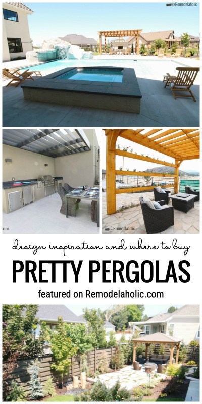 Design Inspiration And Where To Buy Pretty Pergolas Featured On Remodelaholic.com