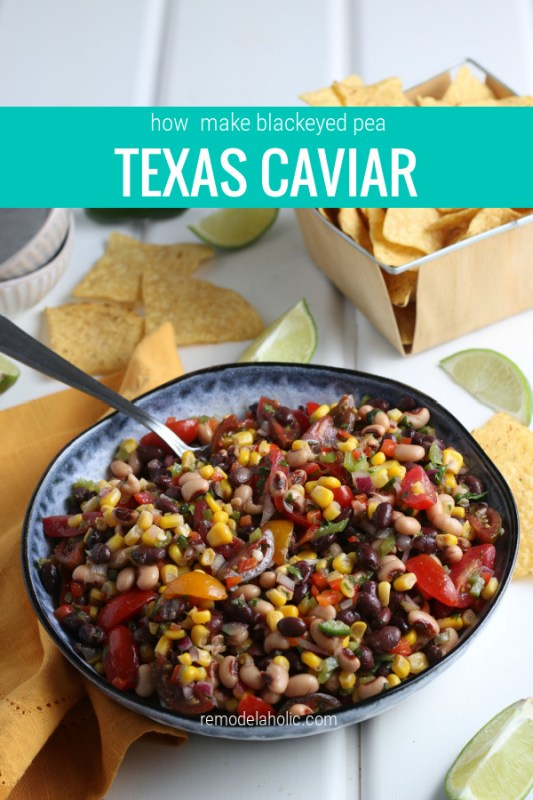Texas Caviar Recipe For Dip Or Salad With Blackeyed Peas, Beans, Tomatoes, Corn #remodelaholic