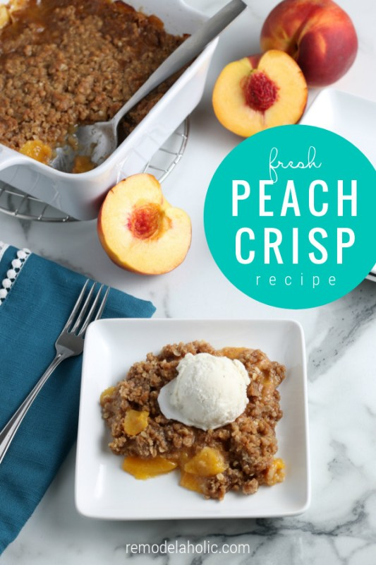 Easy Fresh Peach Crisp Recipe #remodelaholic