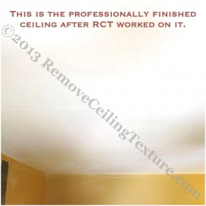 The DIY ceiling smoothing attempt was fixed by Remove Ceiling Texture.