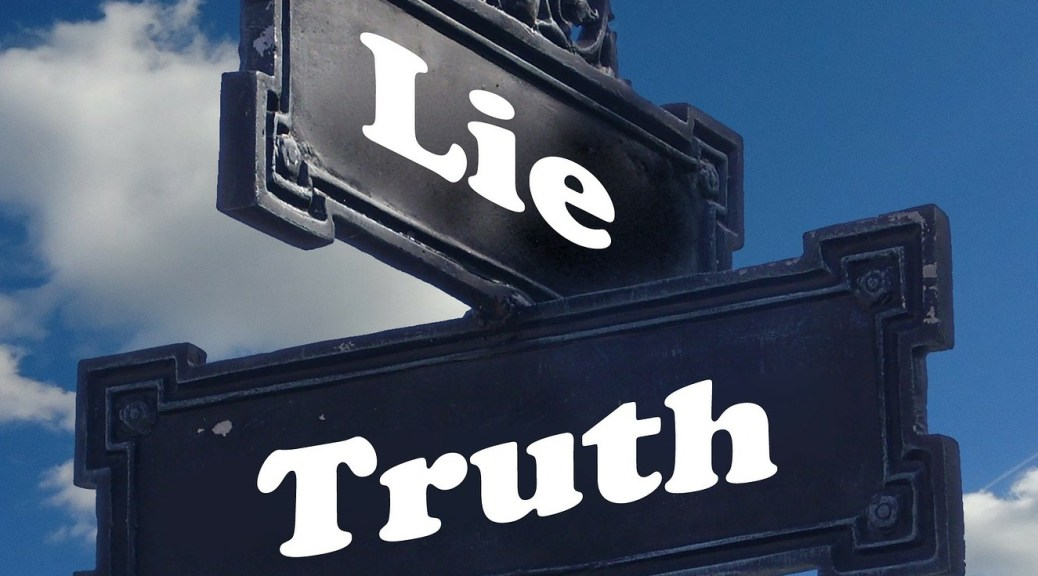 How Can I Discern Truth From Lies?