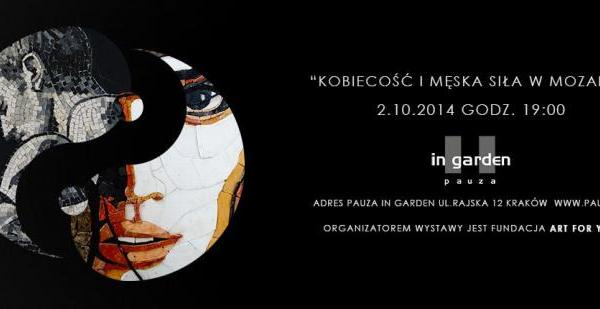 CONTEMPORARY MOSAIC EXHIBITION,  Feminity and male power in mosaics,  Pauza in Garden, october 2014