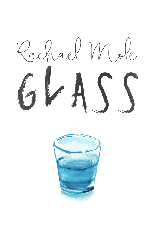 Glass by Rachael Mole | Cover Design by Render Compose