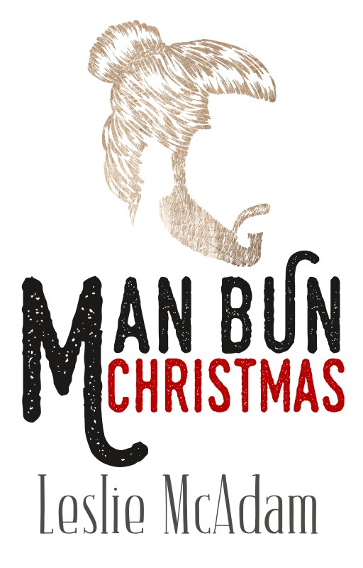 Man Bun Christmas by Leslie McAdam | Cover Design by Lucy Rhodes | www.rendercompose.com