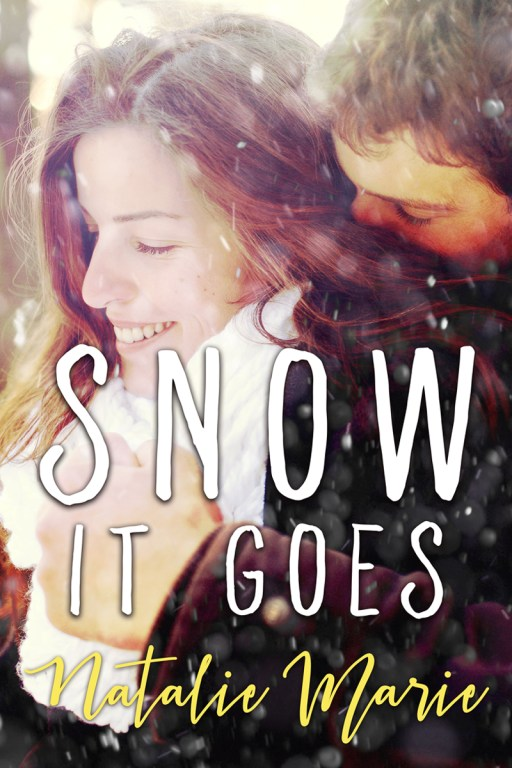 Snow It Goes by Natalie Marie | Cover Design by Render Compose