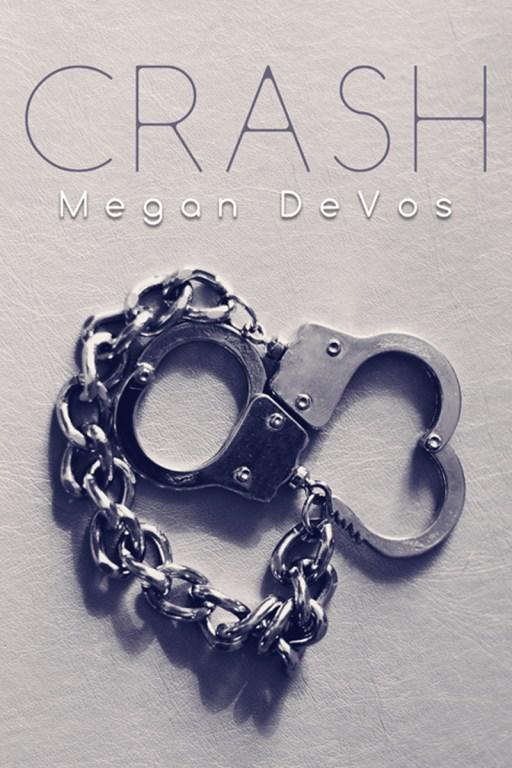 Crash by Megan DeVos   Cover Design by Render Compose