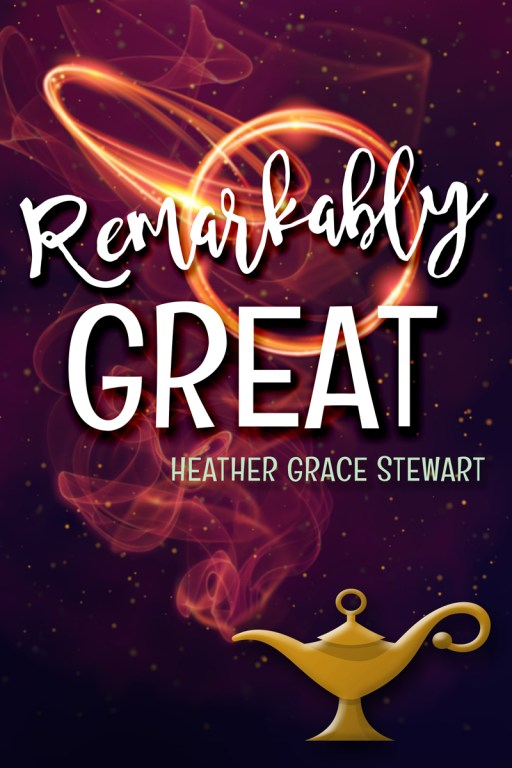 Remarkably Great by Heather Grace Stewart | Cover Design by Render Compose