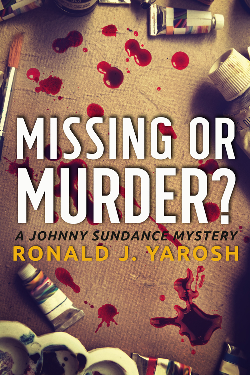 Missing or Murder? by Ronald J. Yarosh | Cover Design by Render Compose
