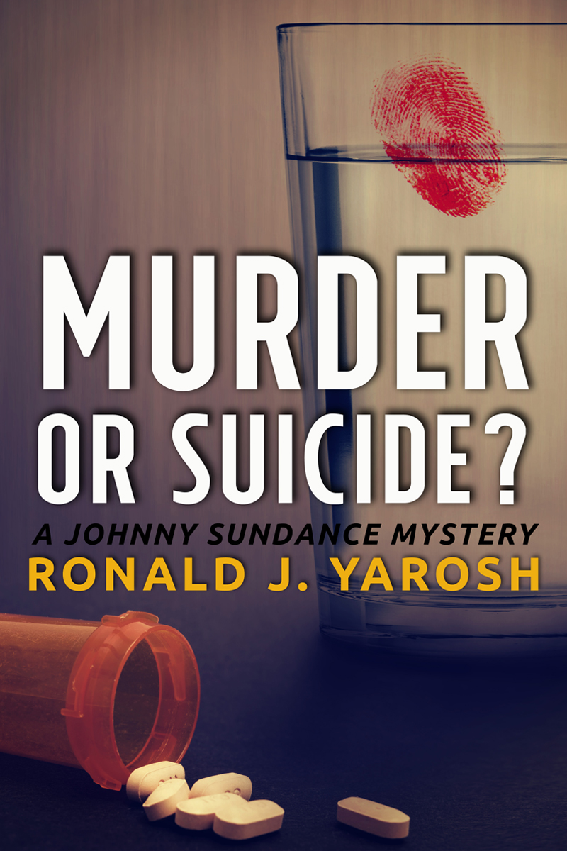 Murder or Suicide? by Ronald J. Yarosh | Cover Design by Render Compose