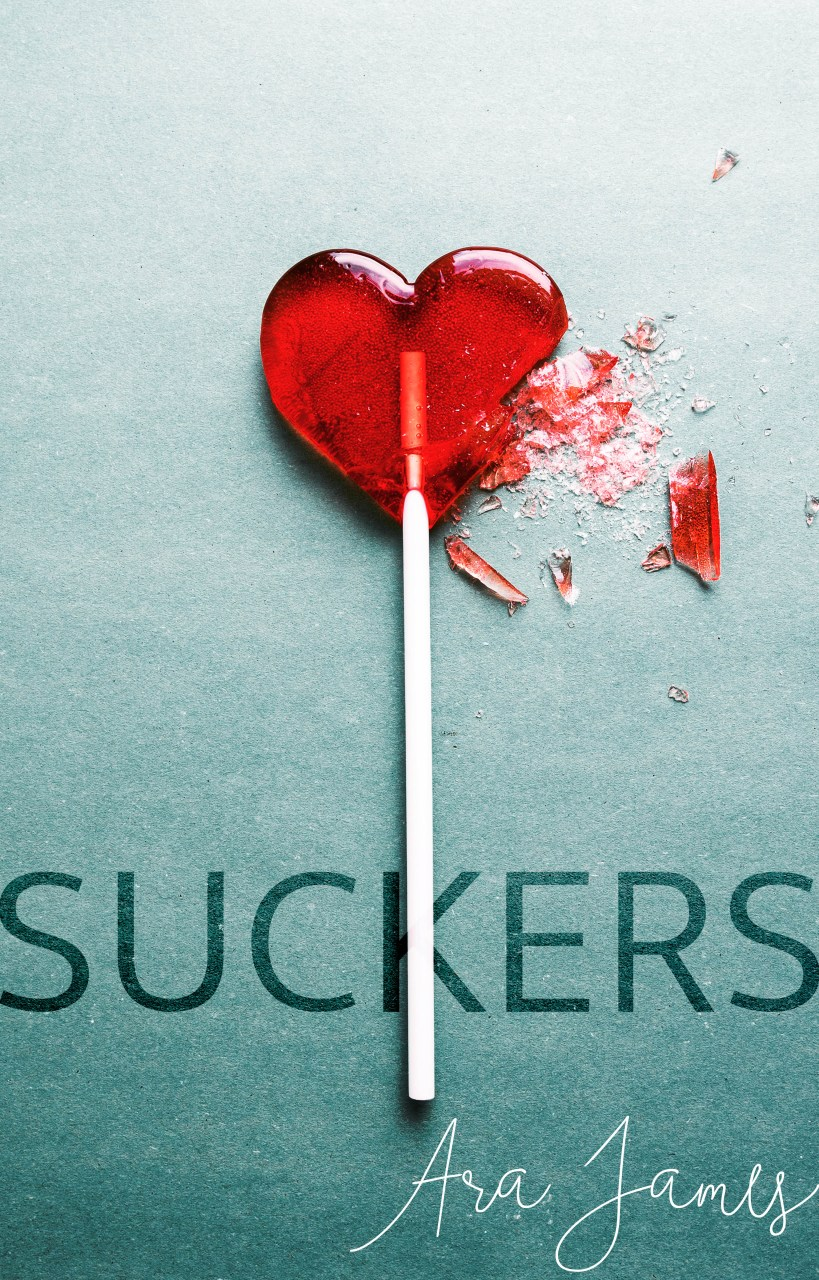 Suckers by Ara James | Cover Design by Render Compose