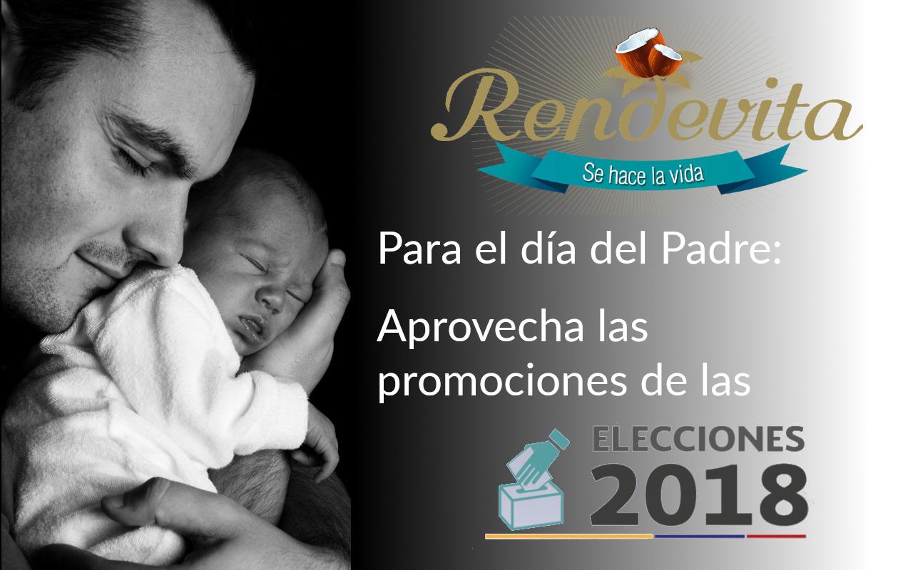 Aprovecha la promoción de Elecciones este domingo día del padre