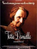Tatie Danielle French Movie