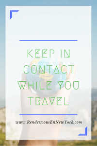 Keep in contact while you travel www.RendezvousEnNewYork.com