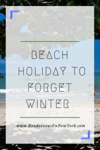 beach holiday to forget winter, Rendezvous En New York