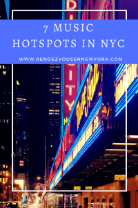 rendezvous in NYC 7 muscial hotspots