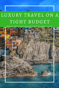 luxury travel on a tight budget