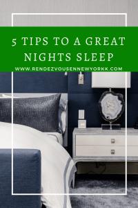 5 tips to a great nights sleep