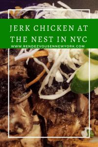 Jerk Chicken at the Nest restaurant in Queens, NYC