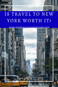 Is travel to New York worth it ?