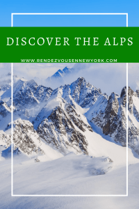 Discover the Alps , www.rendezvousennewyork.com