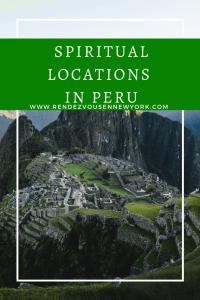 spiritual locations in Peru