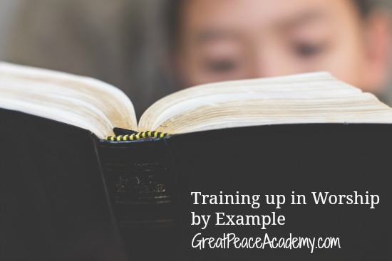Training up in worship by example | Great Peace Academy