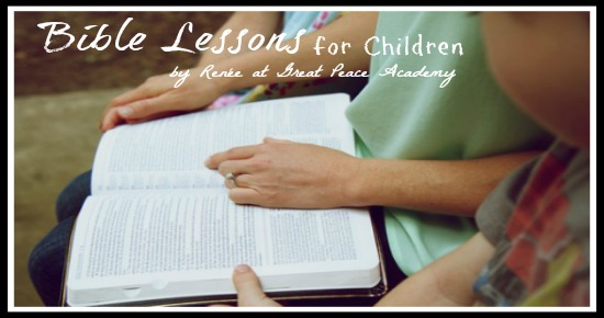 Bible Lessons for Children via Great Peace Academy