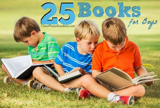 25 Boy Books Every Boy Should Read. | Great Peace Academy