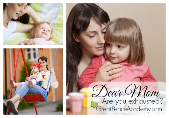 Dear mom of little ones. | Great Peace Academy