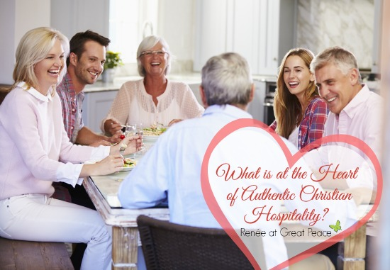 What is at the heart of authentic Christian Hospitality? By Renée at Great Peace Academy