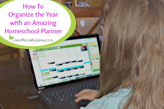 How to Organize the Year with an Amazing Homeschool Planner for the Whole Family   Great Peace Academy