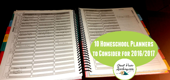10 Homeschool Planners to Consider | GreatPeaceAcademy.com