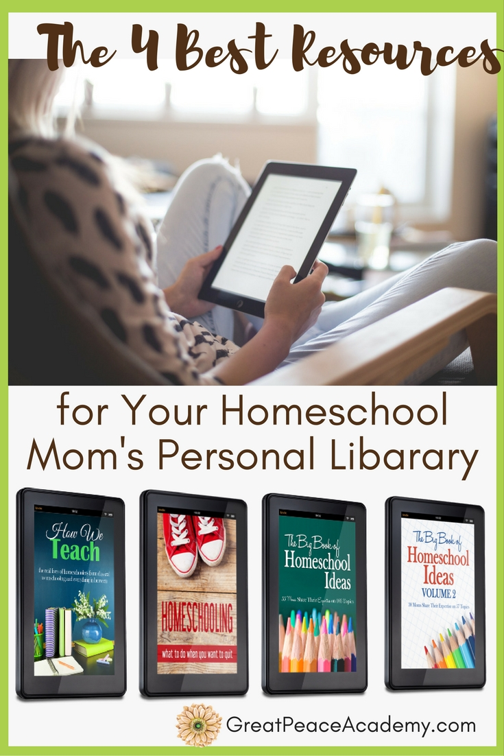 The Best Resources for Every Homeschool Mom's Personal Library  | GreatPeaceAcademy.com