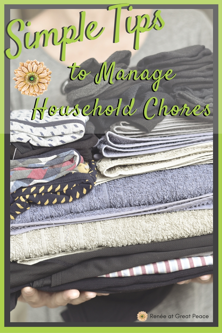 Simple Tips to Manage Household Chores | Renée at Great Peace