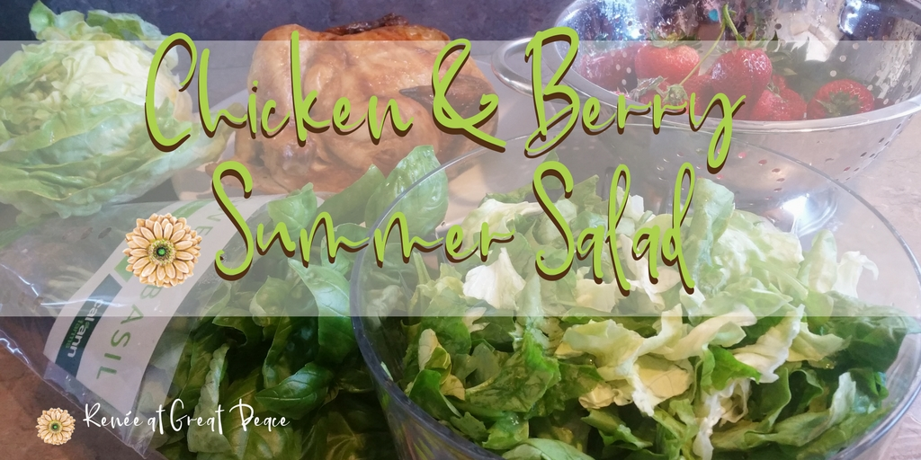 Chicken & Berry Summer Salad | Renée at Great Peace