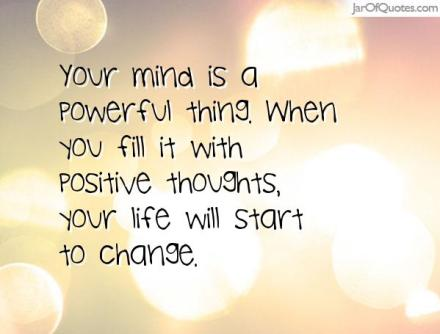 Mind is apowerful thing