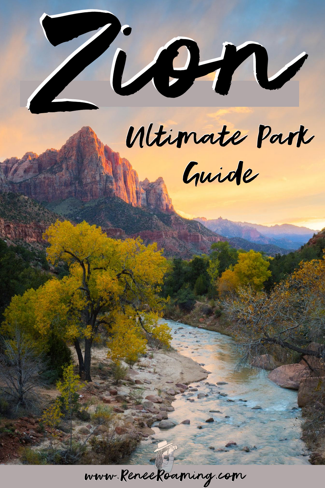The Ultimate Guide to Exploring Zion National Park
