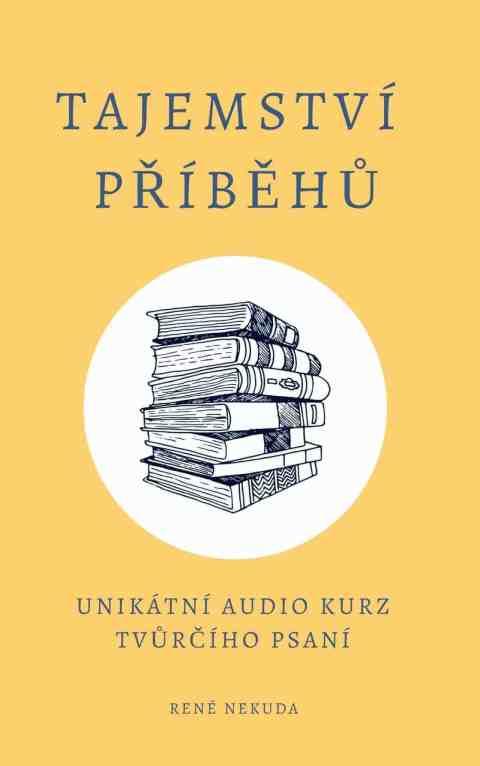 Audiokurz tvůrčího psaní Tajemství příběhů